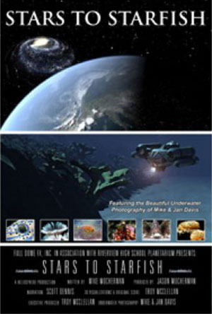 The show compares the exploration of our universe with the exploration of our Earth's oceans and it underscores the importance of our home's last great resource. Click on the image for more information.